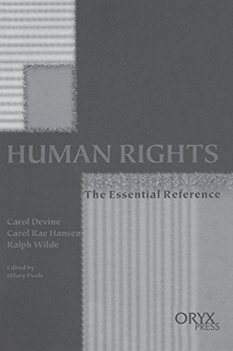 Human Rights: The Essential Reference