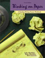 Thinking on Paper: A Reading-Writing Process Workbook