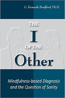 The I of the Other: Mindfulness-based Diagnosis and the Question of Sanity