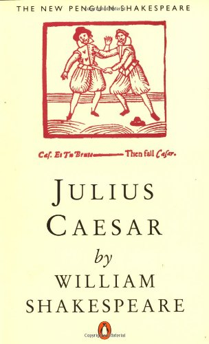 Julius Caesar (Penguin) (Shakespeare, Penguin)