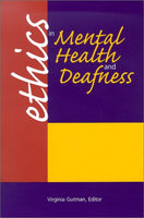 Ethics in Mental Health and Deafness