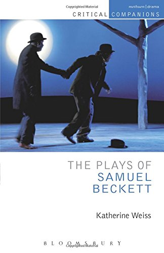 The Plays of Samuel Beckett (Critical Companions)