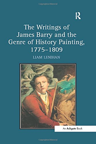 The Writings of James Barry and the Genre of History Painting, 17751809