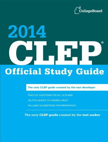 Clep Official Study Guide 2014 (College Board Clep: Official Study Guide)