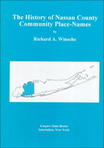 The History of Nassau County Community Place-Names