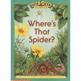 Where's That Spider? (Hide &Seek Science)