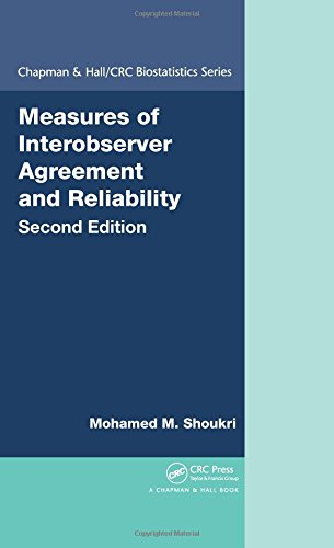 Measures of Interobserver Agreement and Reliability, Second Edition (Chapman & Hall/CRC Biostatistics Series)