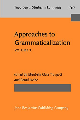 Approaches to Grammaticalization: Volume II. Types of grammatical markers (Typological Studies in Language)
