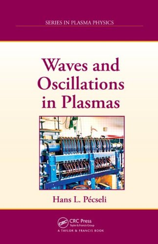 Waves and Oscillations in Plasmas (Series in Plasma Physics)