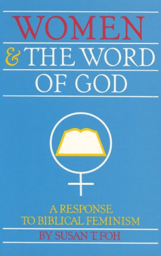 Women and the Word of God: A Response to Biblical Feminism