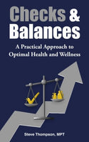 Checks & Balances: A Practical Approach to Optimal Health and Wellness