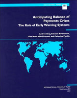 Anticipating Balance of Payments Crises: The Role of Early Warning Systems (Occasional Paper (International Monetary Fund))