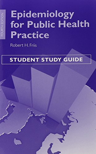 Epidemiology for Public Health Practice: Student Study Guide, 4th Edition