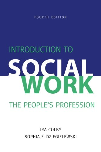 Introduction To Social Work, Fourth Edition: The People'S Profession