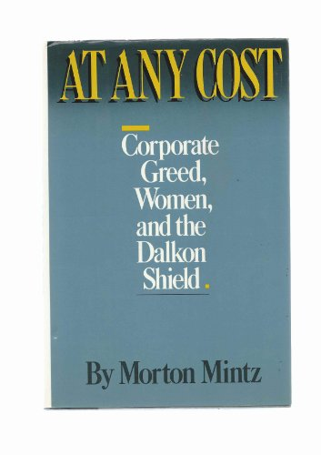 At Any Cost: Corporate Greed