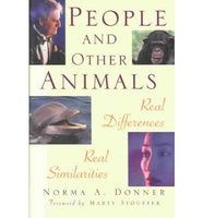 People and Other Animals: Real Differences, Real Similarities