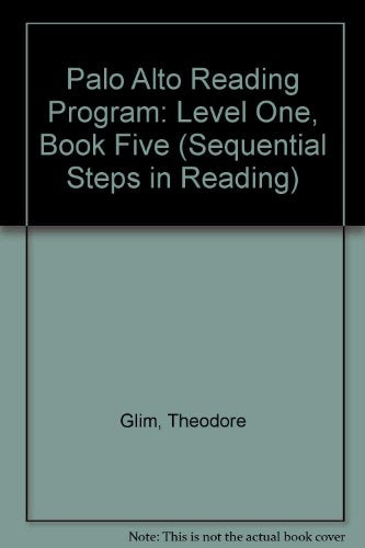 Palo Alto Reading Program: Level One, Book Five (Sequential Steps in Reading)