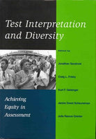 Test Interpretation and Diversity: Achieving Equity in Assessment