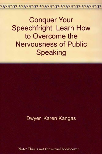 Conquer Your Speechfright: Learn How to Overcome the Nervousness of Public Speaking