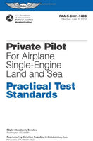 Private Pilot for Airplane Single-Engine Land and Sea Practical Test Standards: #FAA-S-8081-14A (single) (Practical Test Standards series)