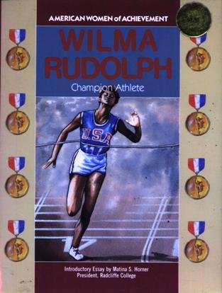 Wilma Rudolph (American Women of Achievement)
