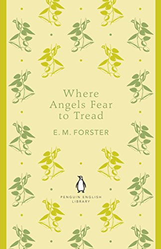 Penguin Enlgish Library Where Angels Fear To Tread (The Penguin English Library)