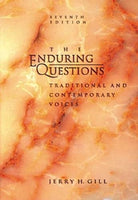 Enduring Questions: Traditional And Contemporary Voices