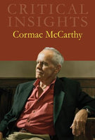 Cormac McCarthy (Critical Insights)