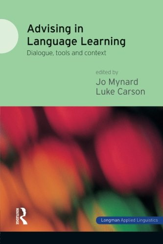 Advising in Language Learning: Dialogue, Tools and Context