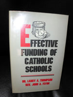 Effective Funding of Catholic Schools