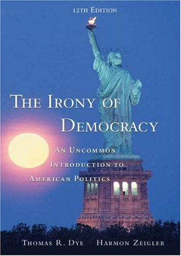 The Irony of Democracy (with InfoTrac) (Available Titles CengageNOW)