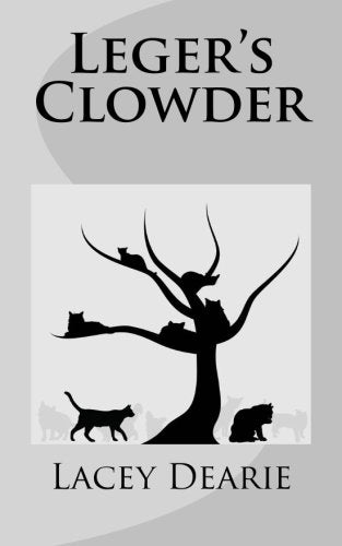 Leger's Clowder (The Leger Hotel Mysteries) (Volume 1)