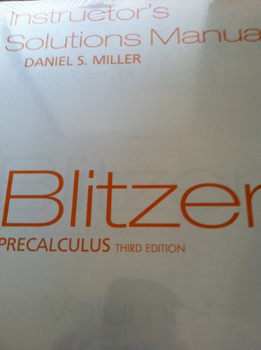 Blitzer Precalculus: Instructor'S Solutions Manual