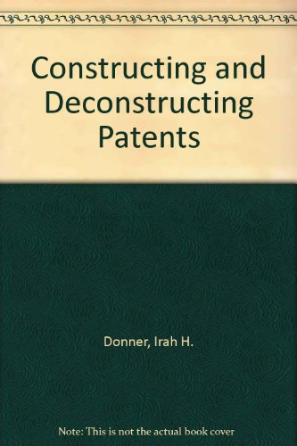 Constructing and Deconstructing Patents