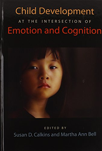 Child Development at the Intersection of Emotion and Cognition (Human Brain Development)