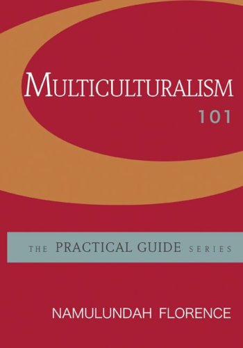 Multiculturalism 101 (McGraw-Hill Practical Guides)
