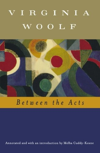 Between The Acts (Annotated)