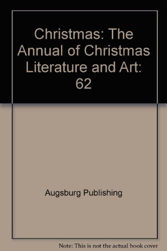 62: Christmas: The Annual of Christmas Literature and Art