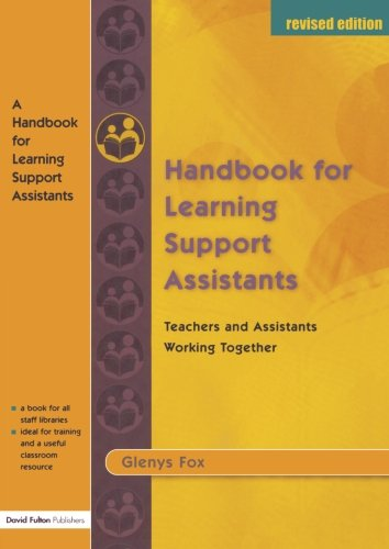 A Handbook for Learning Support Assistants: Teachers and Assistants Working Together