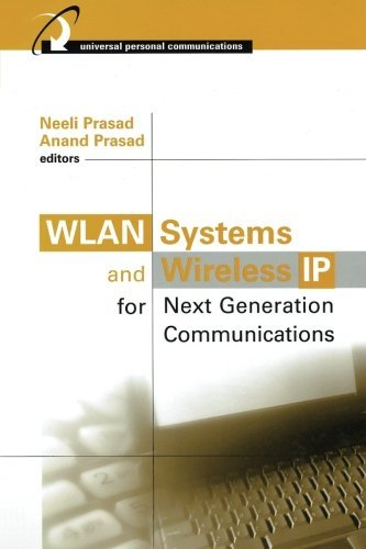 WLAN Systems & Wireless IP for Next Generation Communications
