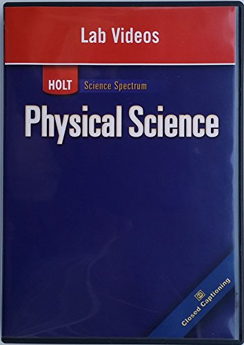 Holt Science Spectrum: Physical Science with Earth and Space Science: Lab Videos on DVD
