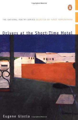 Drivers at the Short-Time Motel (National Poetry Series)