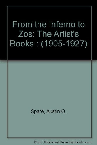 From the Inferno to Zos: The Artist's Books : (1905-1927)