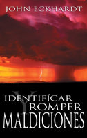 Identificar y Romper Maldiciones (Identifying And Breaking Curses Spanish Edition)