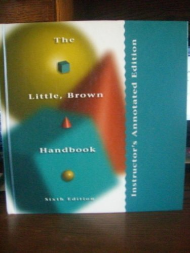 The Little, Brown Handbook, Instructor's Annotated Edition