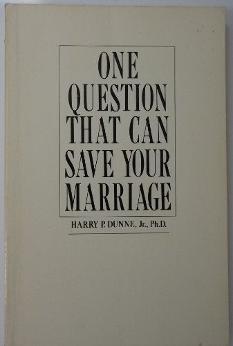 One Question That Can Save Your Marriage