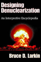 Designing Denuclearization: An Interpretive Encyclopedia