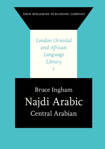 Najdi Arabic: Central Arabian (London Oriental and African Language Library)