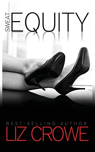 Sweat Equity (Stewart Realty Book 2)