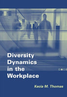 Diversity Dynamics in the Workplace, College Edition (with InfoTrac )